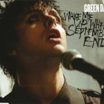 "Storia di una canzone: ""Wake Me Up When September Ends"""