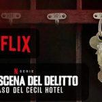SULLA SCENA DEL DELITTO: IL CASO DEL CECIL HOTEL